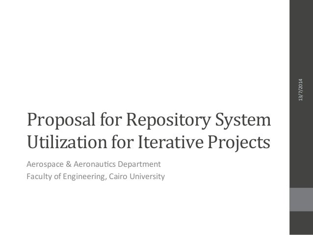 Proposal	   for	   Repository	   System	    Utilization	   for	   Iterative	   Projects	    Aerospace	   &	   Aeronau-cs	 ...