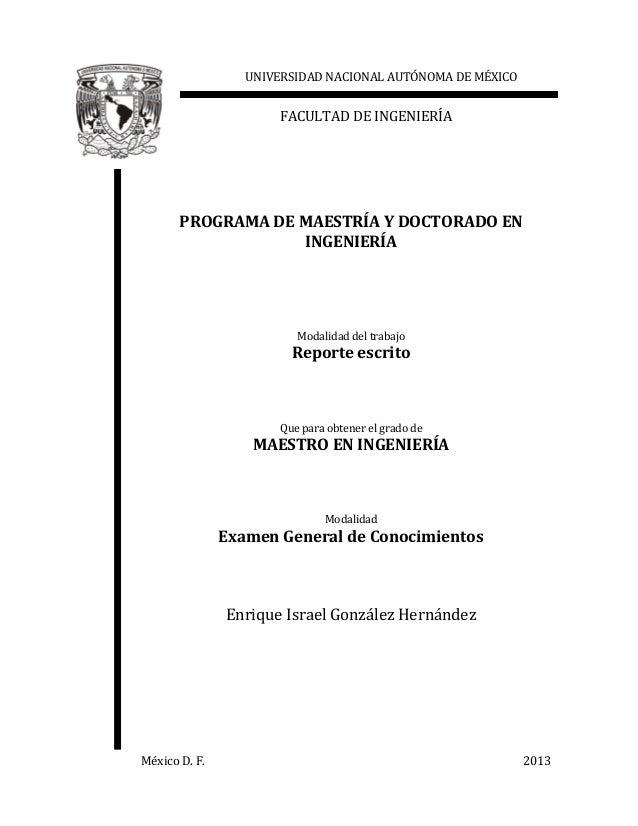 UNIVERSIDAD NACIONAL AUTÓNOMA DE MÉXICO  FACULTAD DE INGENIERÍA  PROGRAMA DE MAESTRÍA Y DOCTORADO EN INGENIERÍA  Modalidad...