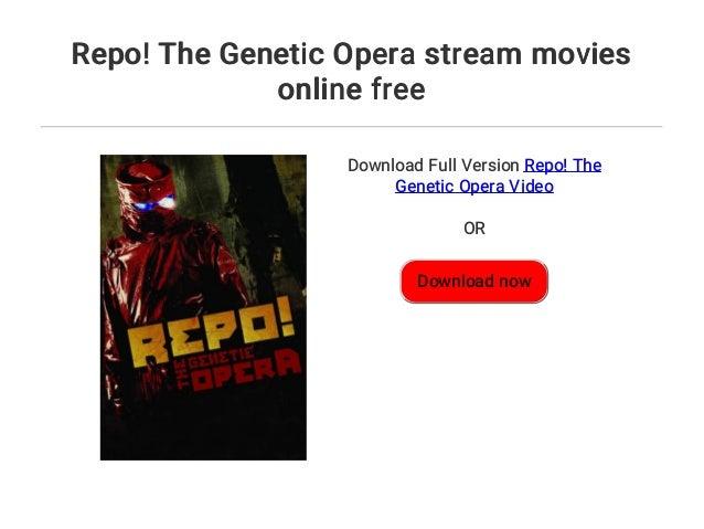 Repo The Genetic Opera Stream