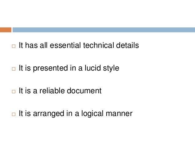  It has all essential technical details  It is presented in a lucid style  It is a reliable document  It is arranged i...