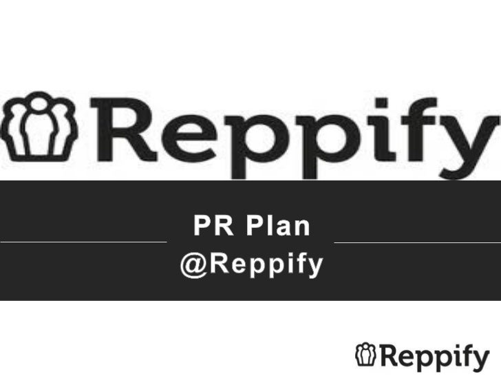 PR Plan:Content Creation                       Brand Evangelist•Press releases w/ wire distribution   •Search engine optim...