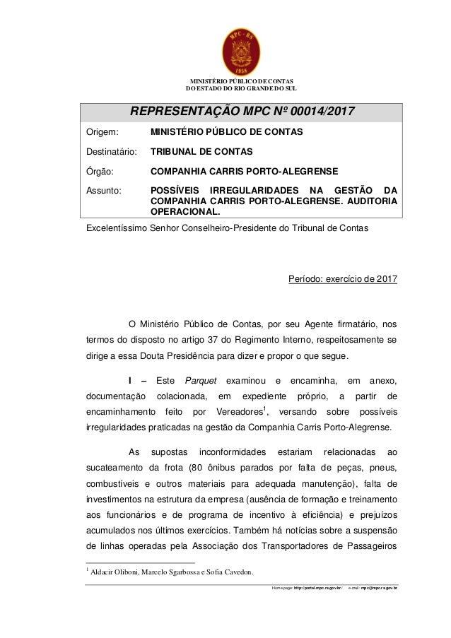MINISTÉRIO PÚBLICO DE CONTAS DO ESTADO DO RIO GRANDE DO SUL Home page: http://portal.mpc.rs.gov.br/ e-mail: mpc@mpc.rs.gov...