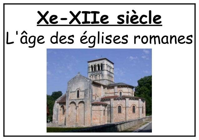 Xe-XIIe siècleLâge des églises romanes