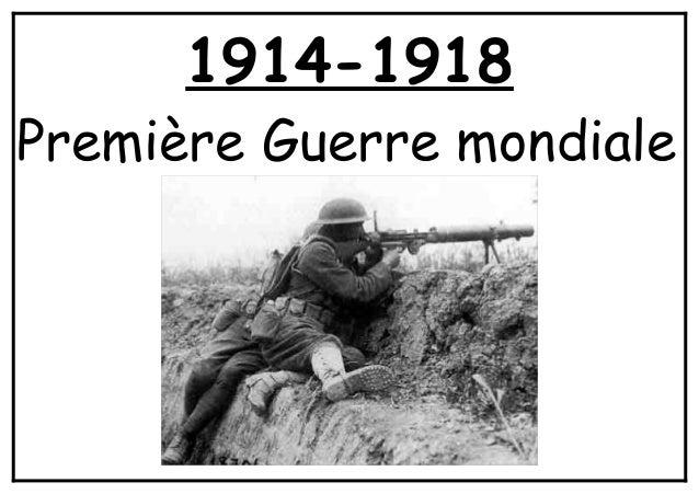 1914-1918Première Guerre mondiale