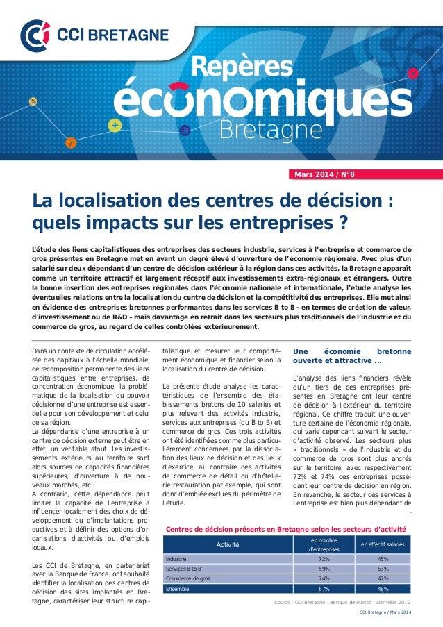 Centres de décision présents en Bretagne selon les secteurs d'activité Activité en nombre d'entreprises en effectif salari...