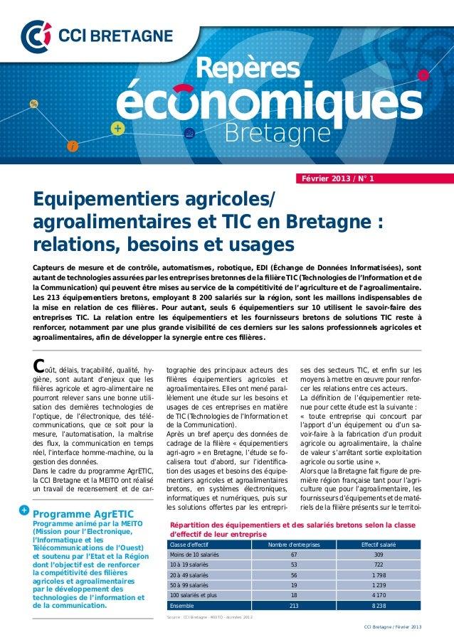 Février 2013 / N° 1Equipementiers agricoles/agroalimentaires et TIC en Bretagne :relations, besoins et usagesCapteurs de m...