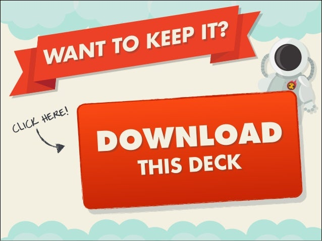 WANT TO KEEP IT? CLICK HERE! DOWNLOAD THIS DECK