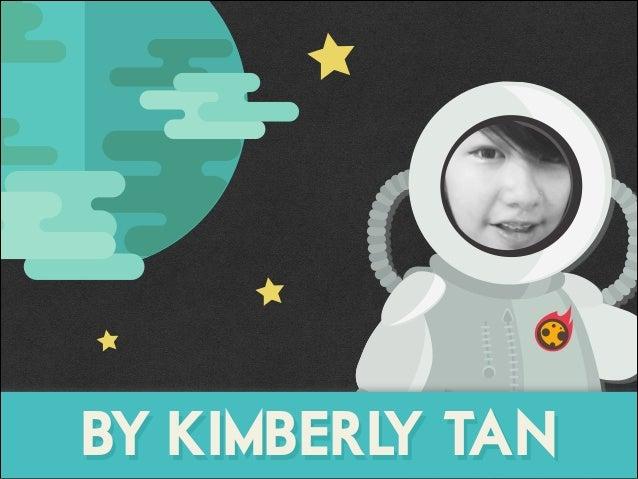 BY KIMBERLY TAN