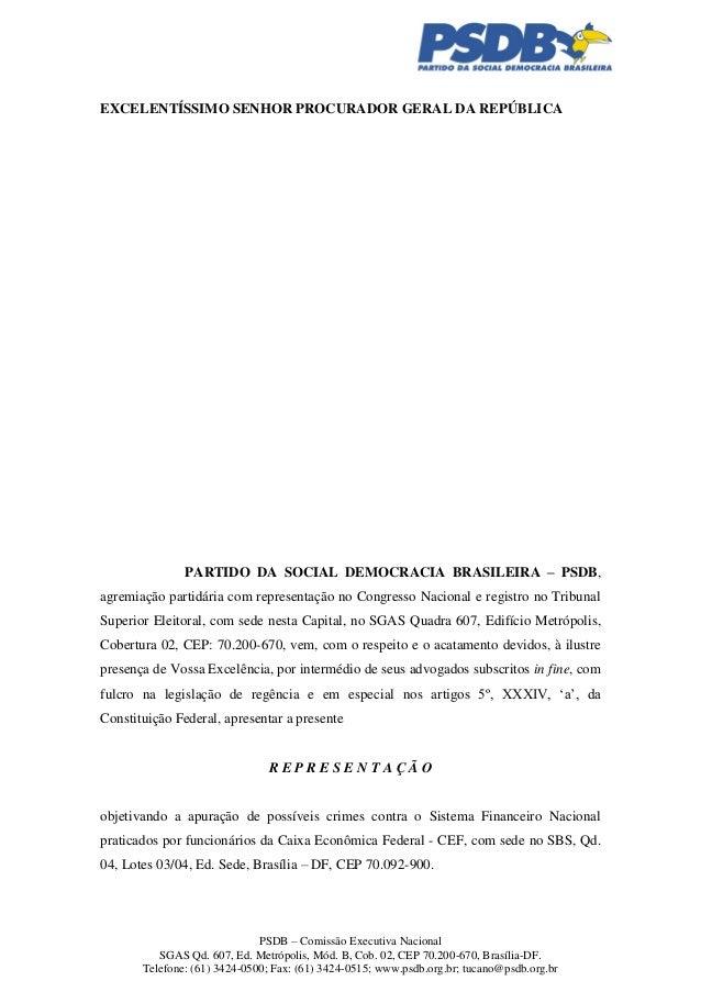 EXCELENTÍSSIMO SENHOR PROCURADOR GERAL DA REPÚBLICA  PARTIDO DA SOCIAL DEMOCRACIA BRASILEIRA – PSDB, agremiação partidária...