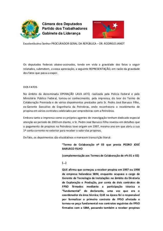 Câmara dos Deputados Partido dos Trabalhadores Gabinete da Liderança Excelentíssimo Senhor PROCURADOR GERAL DA REPÚBLICA –...