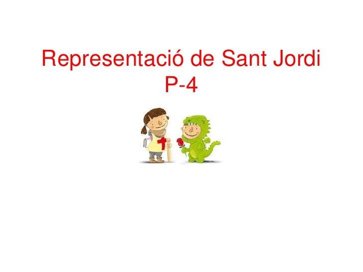 Representació de Sant Jordi           P-4