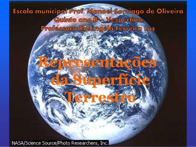 Representações da Superfície Terrestre