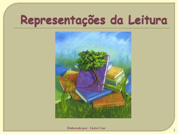 Elaborado por:  Lúcia Cruz