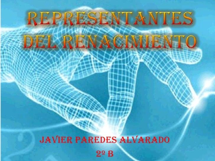 Javier Paredes Alvarado          2º B