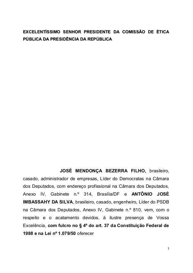 EXCELENTÍSSIMO SENHOR PRESIDENTE DA COMISSÃO DE ÉTICA PÚBLICA DA PRESIDÊNCIA DA REPÚBLICA  JOSÉ MENDONÇA BEZERRA FILHO, br...