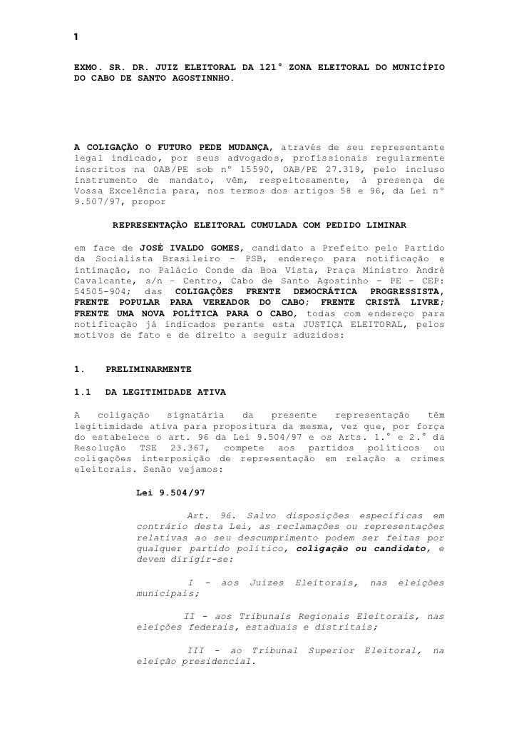 1EXMO. SR. DR. JUIZ ELEITORAL DA 121° ZONA ELEITORAL DO MUNICÍPIODO CABO DE SANTO AGOSTINNHO.A COLIGAÇÃO O FUTURO PEDE MUD...
