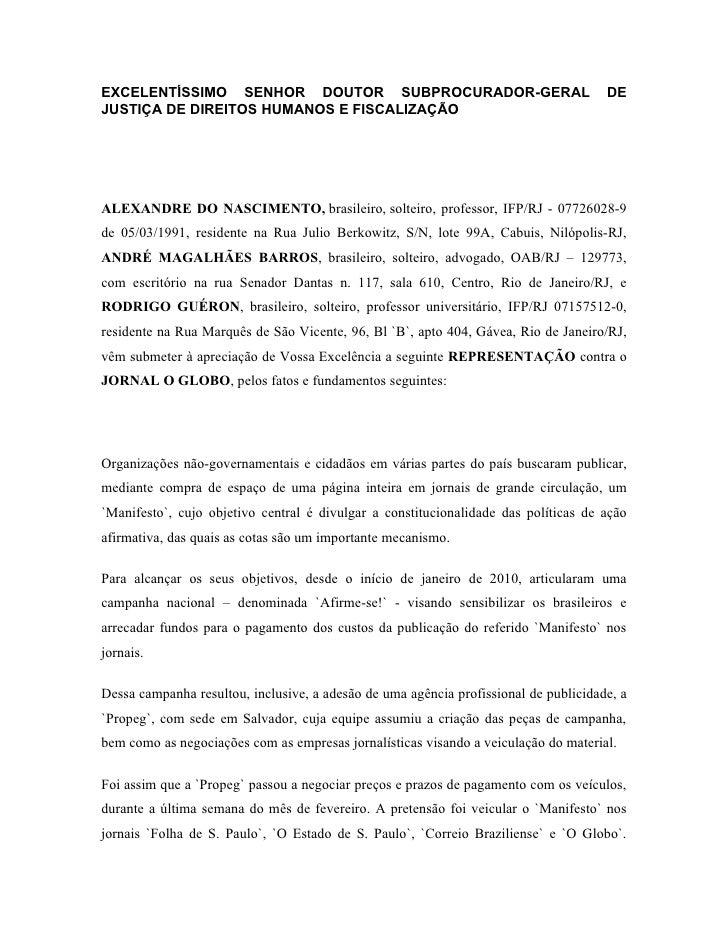 EXCELENTÍSSIMO SENHOR DOUTOR SUBPROCURADOR-GERAL                                      DE JUSTIÇA DE DIREITOS HUMANOS E FIS...