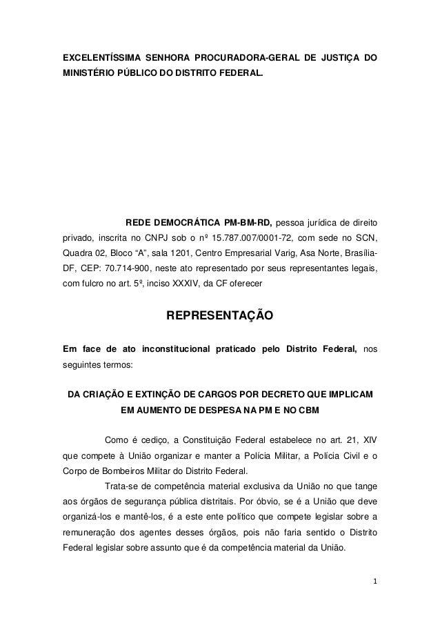 EXCELENTÍSSIMA SENHORA PROCURADORA-GERAL DE JUSTIÇA DOMINISTÉRIO PÚBLICO DO DISTRITO FEDERAL.                REDE DEMOCRÁT...