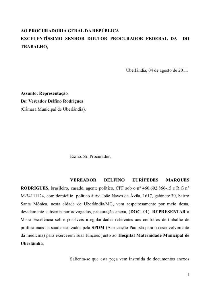 AO PROCURADORIA GERAL DA REPÚBLICAEXCELENTÍSSIMO SENHOR DOUTOR PROCURADOR FEDERAL DA                                  DOTR...