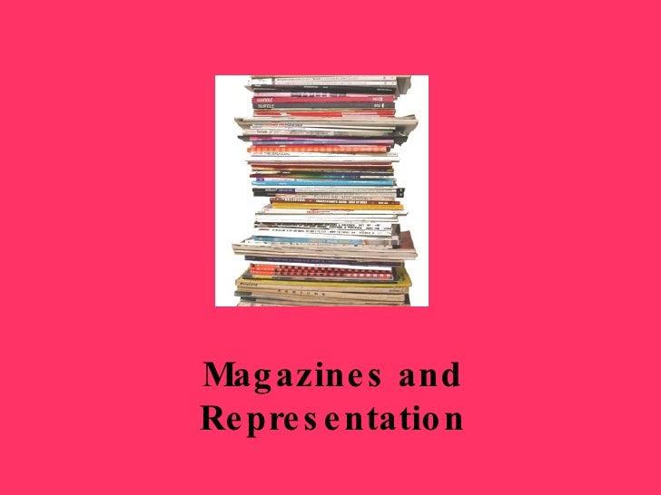 Magazines and Representation