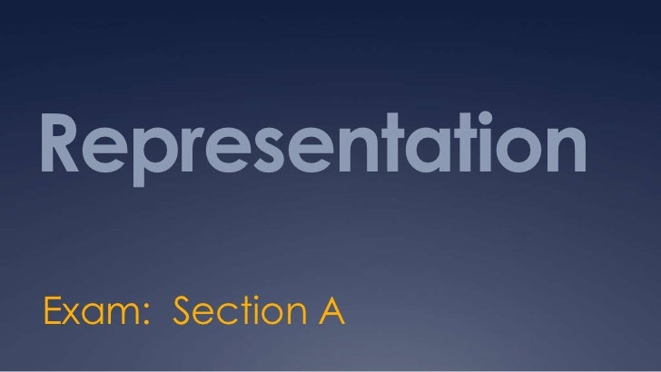 RepresentationExam: Section A