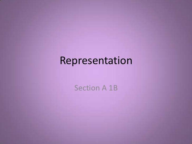 Representation  Section A 1B