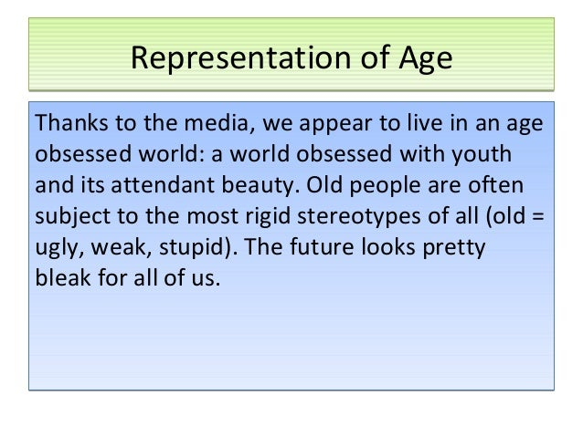 Media - Representation - Age (Youth).
