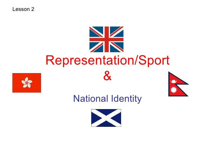 Representation/Sport & National Identity Lesson 2