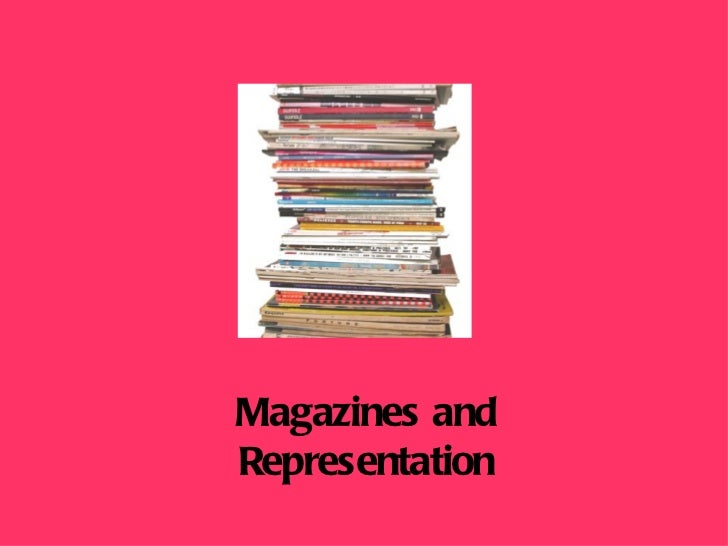 Magazines and Representation