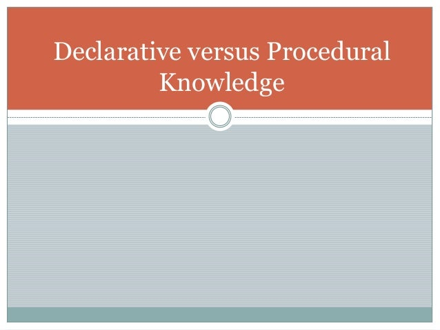 developing procedural vs declarative memory Procedural memory involves the memory of how to perform tasks discover how these memories form and how they differ from declarative memories.
