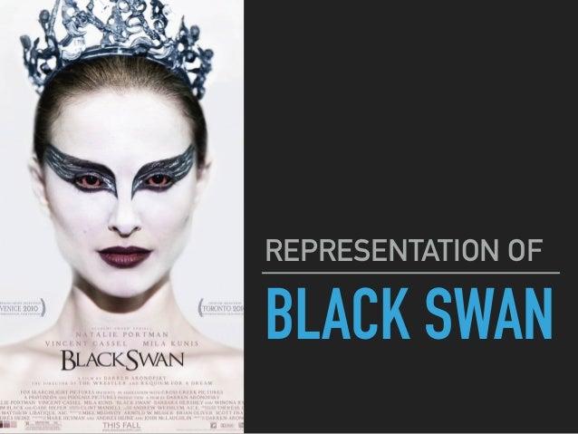 BLACK SWAN REPRESENTATION OF. Representation of Black Swan