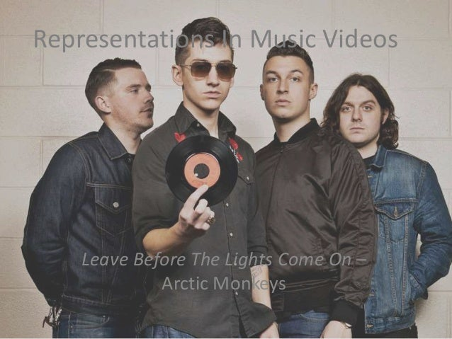 Representations In Music Videos Leave Before The Lights Come On – Arctic Monkeys