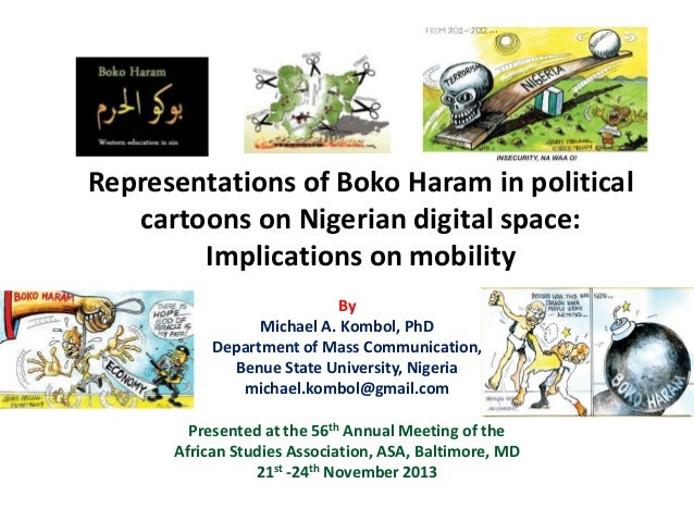 Representations of Boko Haram in political cartoons on Nigerian digital space: Implications on mobility By Michael A. Komb...