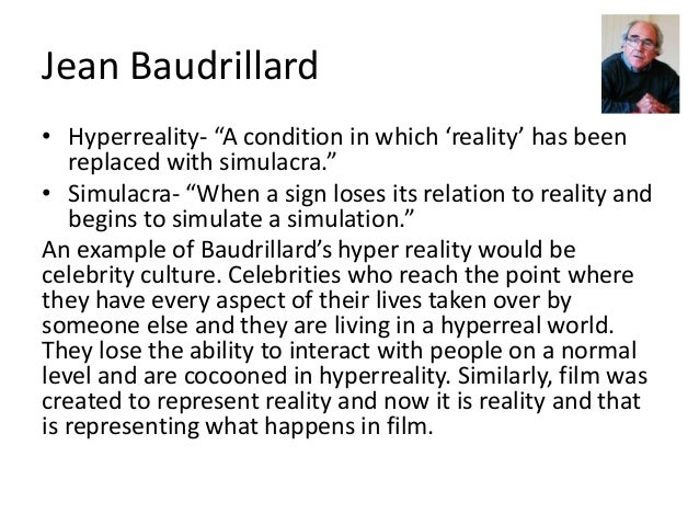 an illustration of the points of baudrillard on simulation and simulacra in the matrix Editorial observer by brent staples on french philosopher jean baudrillard, whose dense book simulacra and simulation inspired movie the matrix says movie portrays baudrillardian future in which.