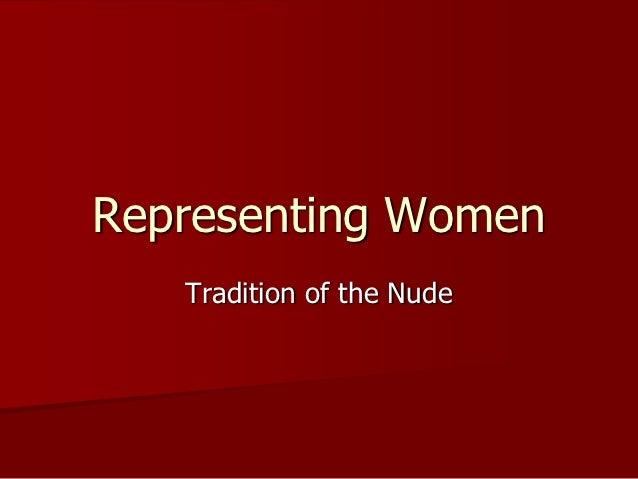 Representing Women   Tradition of the Nude