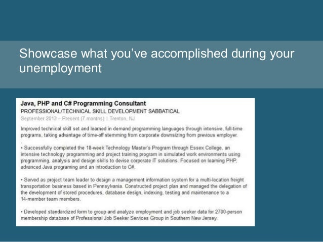 Showcase what you've accomplished during your unemployment