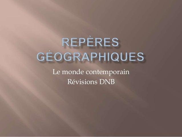 Le monde contemporain Révisions DNB