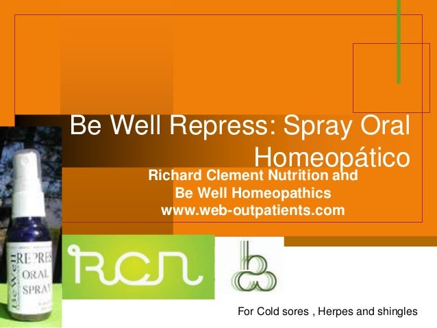 Company LOGO Be Well Repress: Spray Oral Homeopático Richard Clement Nutrition and Be Well Homeopathics www.web-outpatient...