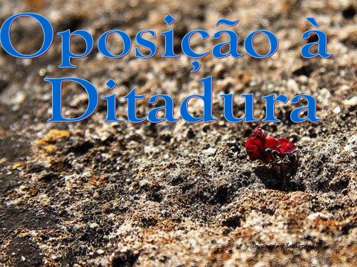 Oposição à Ditadura