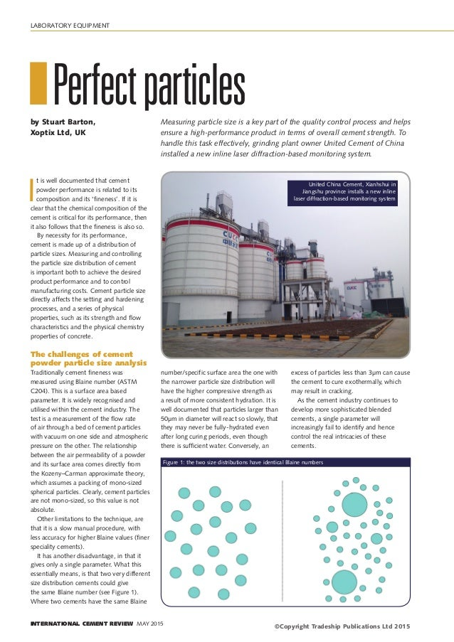 LABORATORY EQUIPMENT INTERNATIONAL CEMENT REVIEW MAY 2015 I t is well documented that cement powder performance is related...