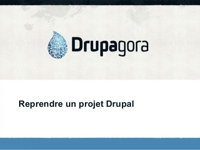 Reprendre un projet Drupal