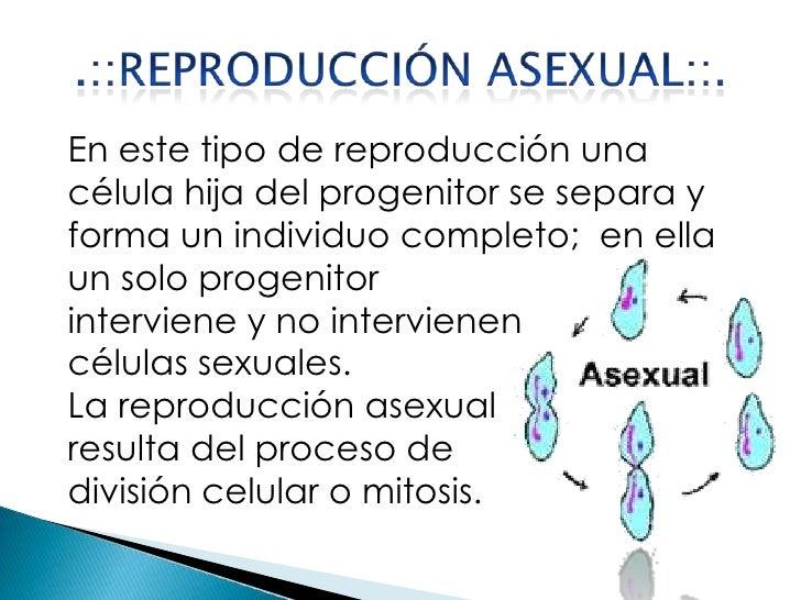 La reproduccion asexual y sexsual