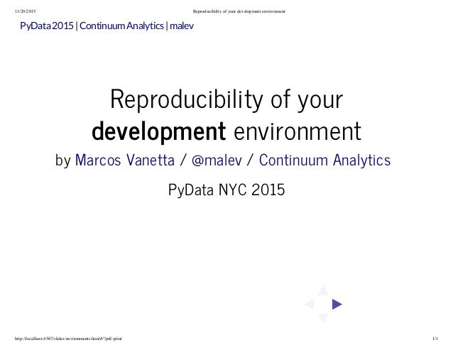11/20/2015 Reproducibility of your development environment http://localhost:4567/slides/environments.html#/?pdf-print 1/1 ...