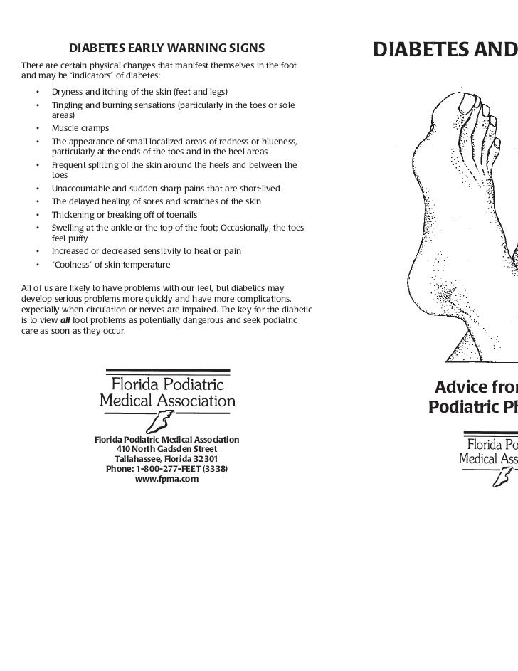 DIABETES EARLY WARNING SIGNS                                       DIABETES AND YOUR FEETThere are certain physical change...
