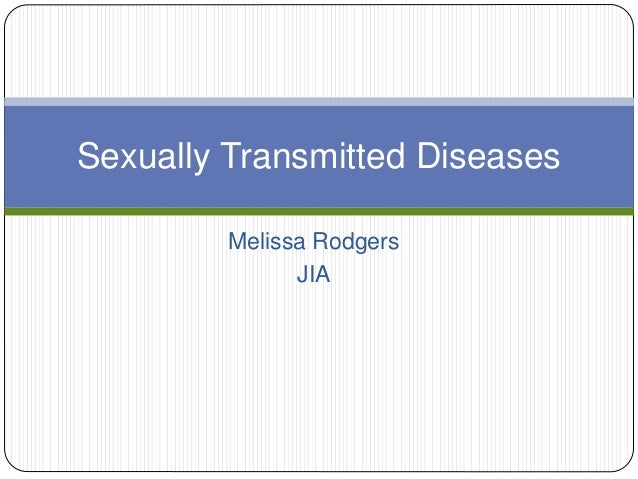 Melissa Rodgers JIA Sexually Transmitted Diseases