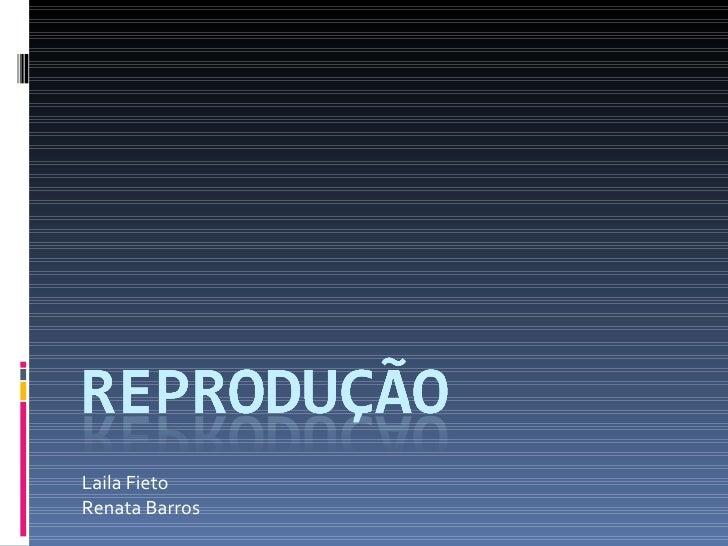 Laila Fieto Renata Barros
