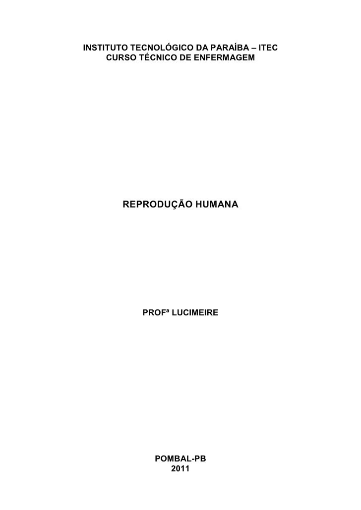 INSTITUTO TECNOLÓGICO DA PARAÍBA – ITEC     CURSO TÉCNICO DE ENFERMAGEM       REPRODUÇÃO HUMANA           PROFª LUCIMEIRE ...