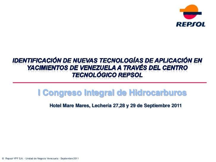 I Congreso Integral de Hidrocarburos                                        Hotel Mare Mares, Lechería 27,28 y 29 de Septi...
