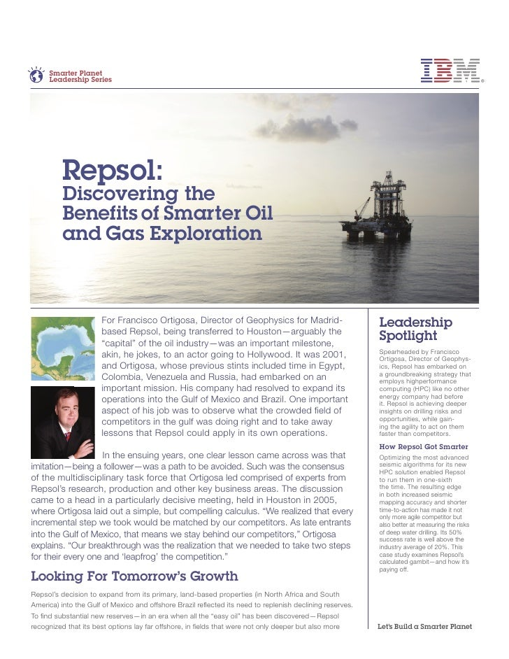 Smarter Planet     Leadership Series          Repsol:          Discovering the          Benefits of Smarter Oil          a...