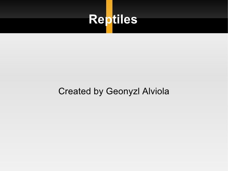 Reptiles Created by Geonyzl Alviola